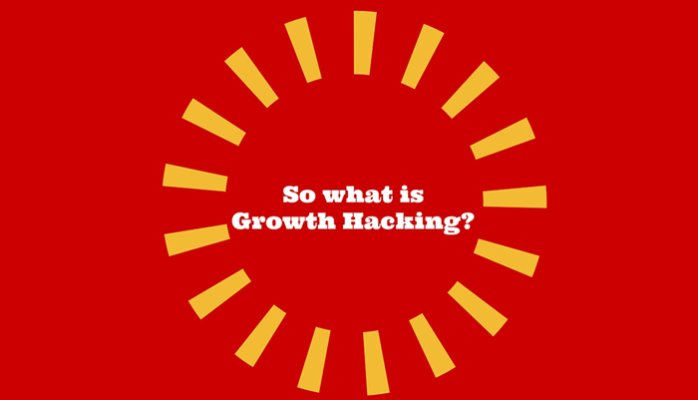 Growth Hacking - So what is it??